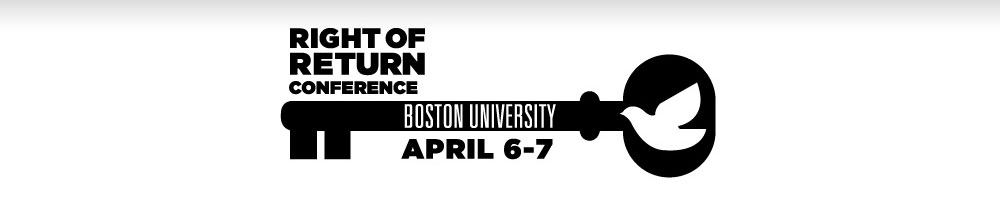 April 6-7: Right of Return Conference, Boston