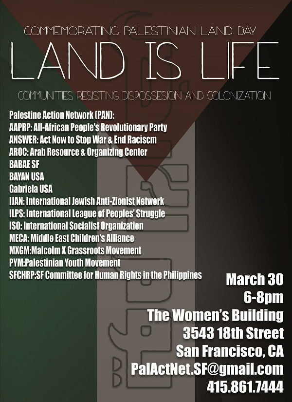 March 30: Land is Life – Commemorating Palestinian Land Day: San Francisco